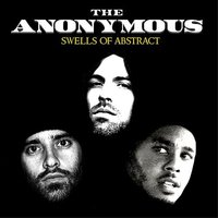 Swells of Abstract — The Anonymous