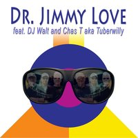 Bangin' the Groove — Dr. Jimmy Love