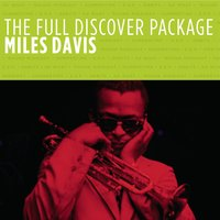 The Full Discover Package — Miles Davis, Джордж Гершвин