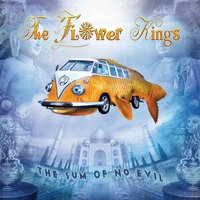 The Sum Of No Evil — The Flower Kings