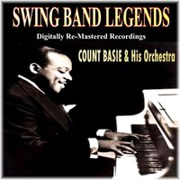 Swing Band Legends — Count Basie & His Orchestra