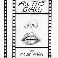 All the Girls — Matan Arkin