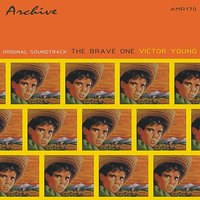 The Brave One - OST — Victor Young
