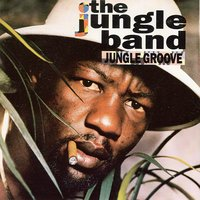 Jungle Groove — The Jungle Band