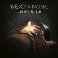 A Light In The Dark — Next To None