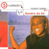 E-Collection — Sandra de Sá