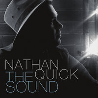 The Sound — Nathan Quick