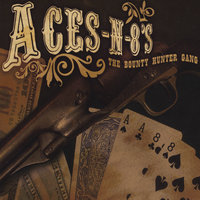 Aces-n-8's — The Bounty Hunter Gang