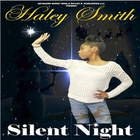 Silent Night — Haley Smith