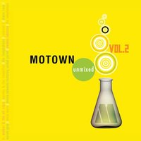 Motown Unmixed Vol. 2 — сборник