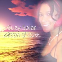 Ocean Of Love — Suzy Solar