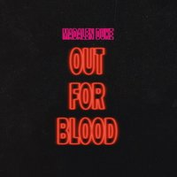 Out for Blood - Single — Madalen Duke
