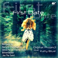 First Date — Digital Project feat. Katy Blue