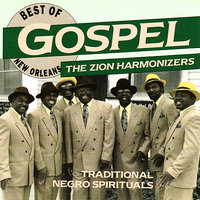 Best of New Orleans Gospel — Zion Harmonizers