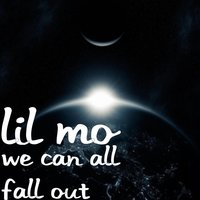 We Can All Fall Out — Lil' Mo
