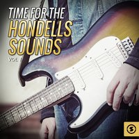 Time for the Hondells Sounds, Vol. 1 — The Hondells