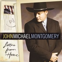 Letters From Home — John Michael Montgomery
