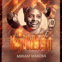 The Mega Collection — Miriam Makeba