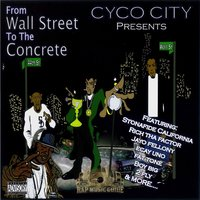 From Wall Street to the Concrete — Cyco City