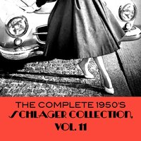 The Complete 1950's Schlager Collection, Vol. 11 — сборник