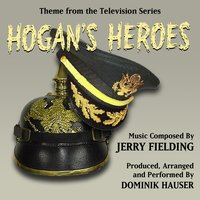 "Theme from the TV Series ""Hogan's Heroes"" by Jerry Fielding — Dominik Hauser"