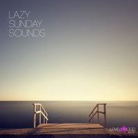 Lazy Sunday Sounds — сборник