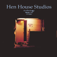 Hen House Studios Anthology #1 — Hen House Studios Anthology #1