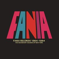 Fania Records 1964-1984 - The Incendiary Sounds of New York — сборник