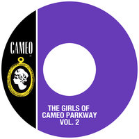 The Girls Of Cameo Parkway Vol. 2 — сборник