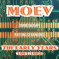 The Early Years 1981-1982 — Moev