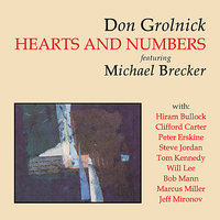 Hearts and Numbers — Michael Brecker, Don Grolnick