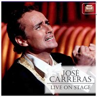 Live on Stage — José Carreras, The British Opera Orchestra, Leon Coroni
