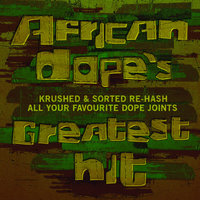 African Dope's Greatest Hit — сборник