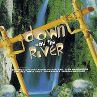 Down By The River — Various Artists - Down By The River