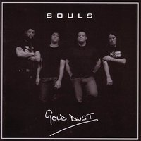 Gold Dust — Souls