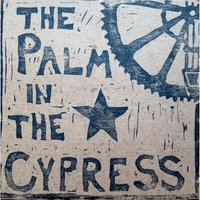 The Palm in the Cypress — The Palm in the Cypress