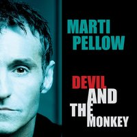 The Devil And The Monkey — Marti Pellow