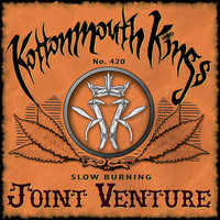 Joint Venture — Kottonmouth Kings