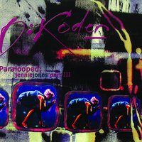 Paralooped; Jennie Jones Part III — D: Koder