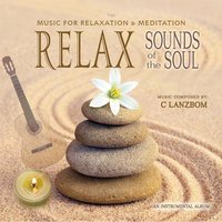 Relax Sounds of the Soul — C Lanzbom