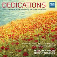 Dedications: Paris Conservatoire Connections for Flute and Piano — Albert Roussel, Charles Koechlin, Philippe Gaubert, Pierre Max Dubois, Pierre Camus, Mélanie Bonis