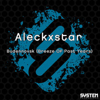 Budennovsk (Breeze of Past Years) — Aleckxstar