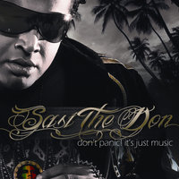 Don't Panic! Its Just Music — Sasi the Don