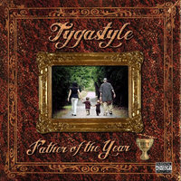 Father of the Year — Tygastyle