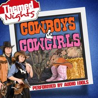 Themed Nights: Cowboys & Cowgirls — Audio Idols