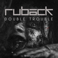 Double Trouble — Ruback