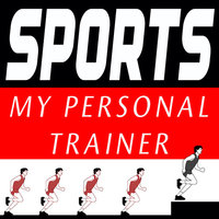 SPORTS - My Personal Trainer — Personal Trainer