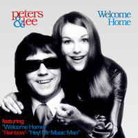 Welcome Home — Peters & Lee