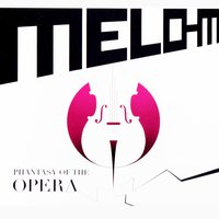 Phantasy of the Opera — Melo-M
