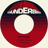 If I Didn´t Love You — Billy Wright